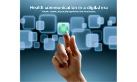 Copy of Health Communication in a digital era