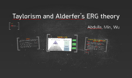 Taylorism and Alderfer's ERG theory