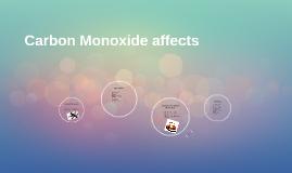 Carbon Monoxide affects