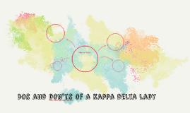 Dos and don'ts of a kappa delta lady