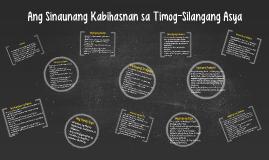 Ang Sinaunang Kabihasnan sa Timog-Silangang Asya