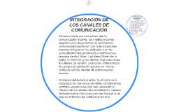 INTEGRACIÓN DE LOS CANALES DE COMUNICACIÓN