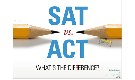 Copy of SAT vs. ACT