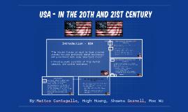 USA - Twentieth and the Twenty-first Century