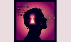 EL PODER DE LA PALABRA CREATIVA