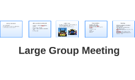 Large Group Meeting 9/28