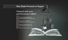 Copy of Miss Drake Proceeds to Supper