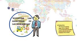 SUPERVISA LAS MANIOBRAS DE LAS MERCANCIAS