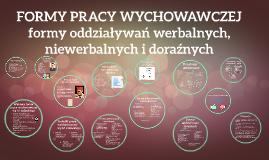 Copy of FORMY PRACY WYCHOWAWCZEJ