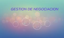 GESTION DE NEGOCIACION