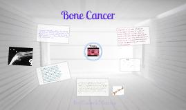 Copy of Copy of Bone Cancer