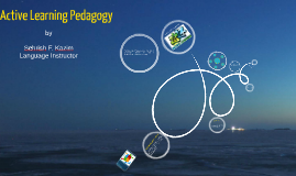 Active Learning Pedagogy