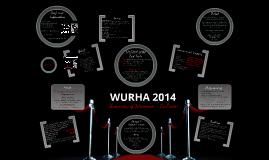 WURHA 2014 Bid Presentation