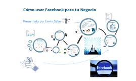 Como usar Facebook para tu Negocio