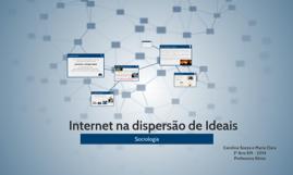 Internet com disperção de Ideais