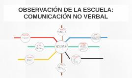 OBSERVACIÓN DE LA ESCUELA: