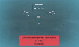 Hurricane Matthew and the Cholera Vaccine