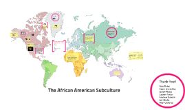 Copy of African American Subculture