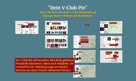 "6. Aktion: ""Dein V-Club Pin"""