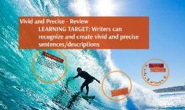 Copy of Copy of Better Writing Part I: precise nouns, vivid verbs, sensory l