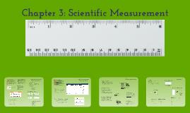 Chapter 3: Scientific Measurement