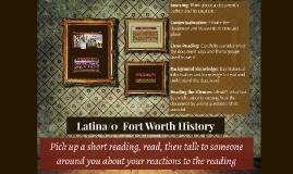 Latina/o FW Local History