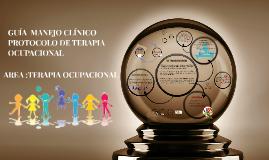 GUÍA  MANEJO CLINICO PROTOCOLO DE TERAPIA OCUPACIONAL