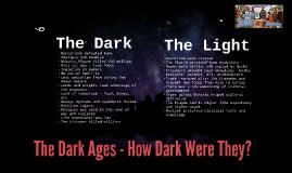 HWH The Dark Ages - How Dark Were They?