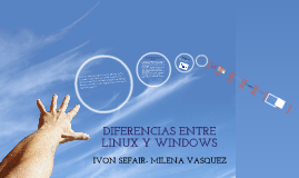 Copy of DIFERENCIAS ENTRE LINUX Y WINDOWS