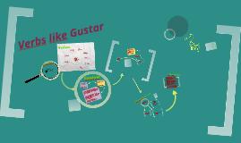 Vistas 7.4: Verbs like Gustar