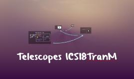 Telescopes ICS18TranM
