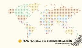 PLAN MUNDIAL DEL DECENIO DE ACCION