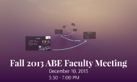 Fall 2013 ABE Faculty Meeting