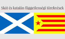 Skót és katalán függetleségi törekvések