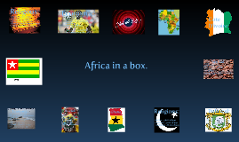 Africa in a box.
