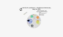 13th ELTA conference , Singidunum University , May 16, 2015