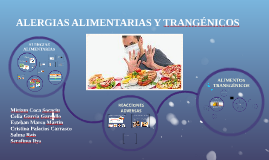 Alergias alimentarias y transgénicos