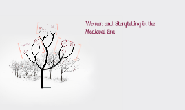 Women and Storytelling in the