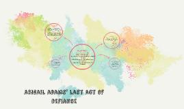 abigail adams' last act of defiance