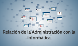 Relacion de la administracion con la informatica