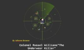 """Colonel Russel Williams""""The Underwear Killer"""""""