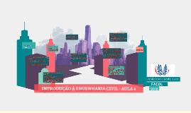 INTRODUCAO A ENG CIVIL - AULA 4