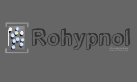 Copy of Rohypnol