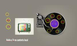 Rádio e TV no contexto local