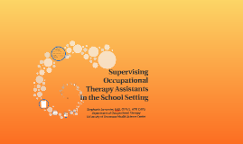 Supervising Occupational Therapy Assistants in the Schools