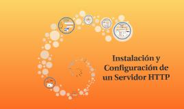 Instalación y Configuración de un Servidor HTTP