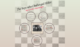 The Boy Who Challenged Hitler