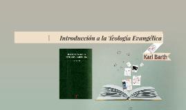 Copy of INTRODUCCIÓN A LA TEOLOGÍA EVANGÉLICA