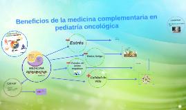 Beneficios de la medicina complementaria en pediatría oncoló