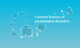 Common features of psychological disorders